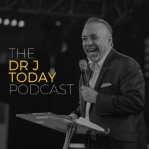 Dr. J Today Podcast